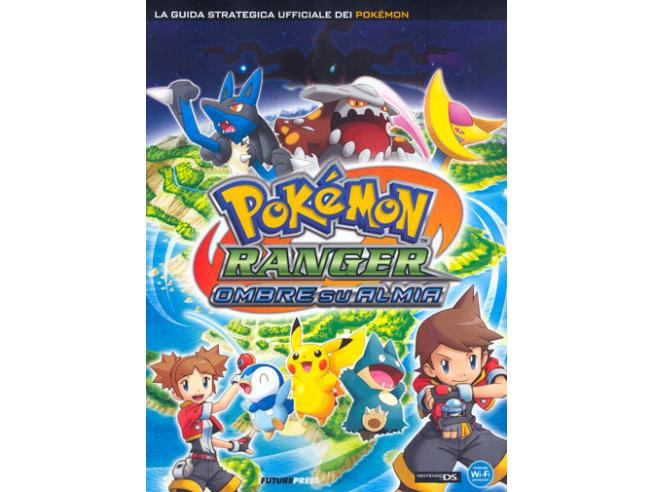 POKEMON RANGER OMBRE SU ALMIA - GUIDA S. GUIDE STRATEGICHE GUIDE/LIBRI