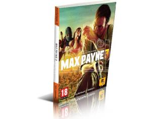 MAX PAYNE 3 GUIDE STRATEGICHE - GUIDE/LIBRI