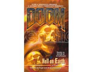 DOOM - HELL ON EARTH (2/4) LIBRI/ROMANZI VIDEOGIOCHI GUIDE/LIBRI