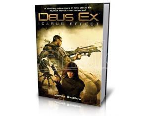 DEUS EX: THE ICARUS EFFECT LIBRI/ROMANZI VIDEOGIOCHI - GUIDE/LIBRI