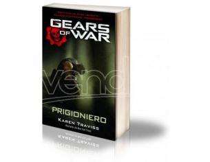 GEARS OF WAR: PRIGIONIERO (VOL 5/5) LIBRI/ROMANZI VIDEOGIOCHI - GUIDE/LIBRI