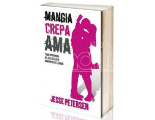 MANGIA CREPA AMA LIBRI/ROMANZI - GUIDE/LIBRI