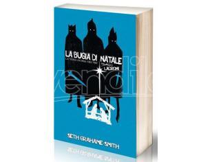LA BUGIA DI NATALE LIBRI/ROMANZI - GUIDE/LIBRI