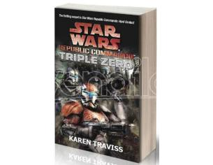 STAR WARS: TRIPLO ZERO REPUBLIC COMMANDO LIBRI/ROMANZI - GUIDE/LIBRI