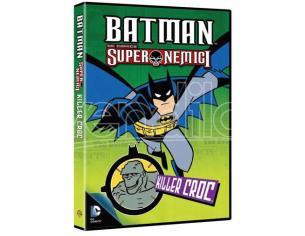 BATMAN SUPER NEMICI: KILLER CROC ANIMAZIONE - DVD