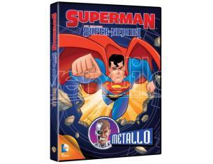 SUPERMAN SUPER NEMICI: METALLO ANIMAZIONE - DVD
