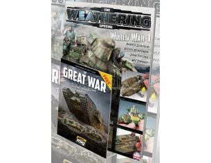 AMMO BY MIG JIMENEZ THE WEATHERING MAG SPECIAL WWI ENG VER RIVISTA