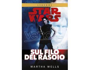 STAR WARS: SUL FILO DEL RASOIO LIBRI/ROMANZI - GUIDE/LIBRI