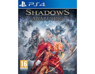 SHADOWS: AWAKENING AZIONE - PLAYSTATION 4