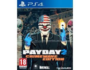 PAY DAY 2 CRIMEWAVE EDITION SPARATUTTO - PLAYSTATION 4