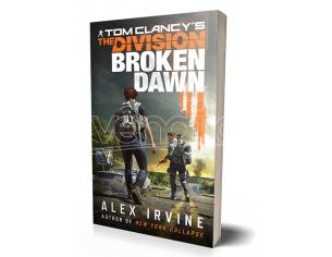 TOM CLANCY'S THE DIVISION: BROKEN DAWN LIBRI/ROMANZI - GUIDE/LIBRI
