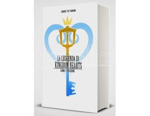 LA LEGGENDA DI KINGDOM HEARTS: LIBRO I LIBRI/ROMANZI - GUIDE/LIBRI